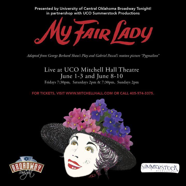 UCO's Broadway Tonight! Presents: My Fair Lady